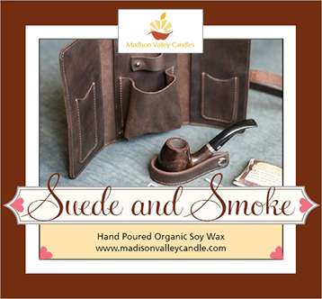 Suede and Smoke
